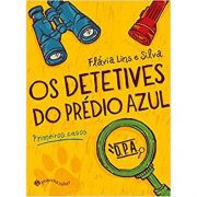 Os Detetives do Prédio Azul - Flávias Lins e Silva