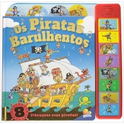 OS PIRATAS BARULHENTOS - COLEÇÃO COM SOM