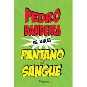 PÂNTANO DE SANGUE