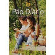 Pão Diário Vol. 23 - Família: Uma Meditação Para Cada Dia do Ano