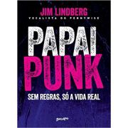 Papai Punk - Jim Lindberg