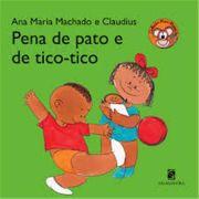 Pena de Pato e de Tico Tico - 2 Ed.