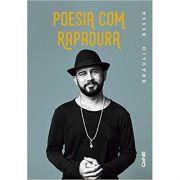 Poesia Com Rapadura - Braulio Bessa