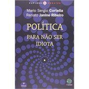 Politica - Para Nao Ser Idiota - Papirus