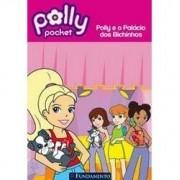 Polly - Polly e O Palacio dos Bichinhos