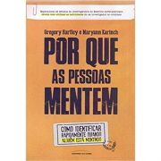 Por Que As Pessoas Mentem - Gregory Hartley ,? Maryann Karinch