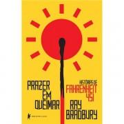 PRAZER EM QUEIMAR: HISTÓRIAS DE FAHRENHEIT 451 - RAY BRADBURY
