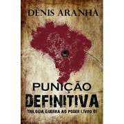 PUNICAO DEFINITIVA - GUERRA AO PODER - LIVRO 1