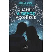 QUANDO A GENTE ACONTECE - BELLE LEAL