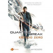 QUANTUM BREAK - ESTADO ZERO - OUTRO PLANETA
