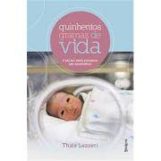 Quinhentos Gramas de Vida - A Luta dos Bebês Prematuros Pela Sobrevivência