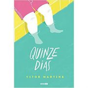 Quinze Dias - Vitor Martins