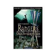 Rangers Ordem dos Arqueiros Vol 9 - Halt Em Perigo