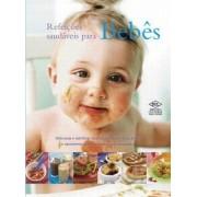 Refeiçoes Saudaveis Para Bebes Deliciosas