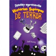 ROWLEY APRESENTA: HISTÓRIAS SUPIMPAS DE TERROR - JEFF KINNEY