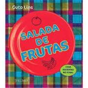 SALADA DE FRUTAS - COM RECEITAS NO FINAL