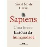 SAPIENS: UMA BREVE HISTÓRIA DA HUMANIDADE - YUVAL NOAH HARARI