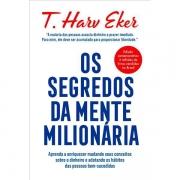 SEGREDOS DA MENTE MILIONÁRIA - T. HARV EKER