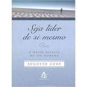 Seja Líder de Si Mesmo - Augusto Cury