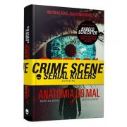 Serial Killer: Anatomia do Mal - Harold Schrechter