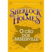 SHERLOCK HOLMES: O CÃO DOS BASKERSVILLE - ARTHUR CONAN DOYLE