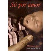 Só Por Amor