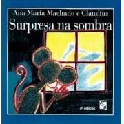 Surpresa Na Sombra - 4 Ed.