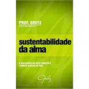 SUSTENTABILIDADE DA ALMA - PROF. GRETZ