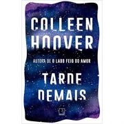 Tarde Demais - Colleen Hoover