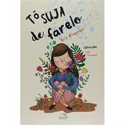 Tô Suja de Farelo - Rafa Albuquerque