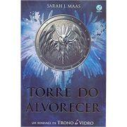 Torre do Alvorecer - Sarah J. Maas
