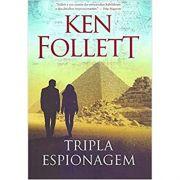 Tripla Espionagem - Ken Follett