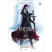Trono de Vidro Volume 4 : Rainha das Sombras - Sarah Maas