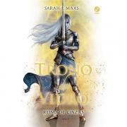 TRONO DE VIDRO VOLUME 6: REINO DAS CINZAS - SARAH J. MAAS