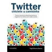 Twitter, Chiclete & Camisinha - Como Con