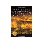 Uma Breve Historia do Cristianismo