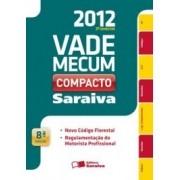Vade Mecum Compacto Saraiva - 8 Ed. - 2 Semestre 2012