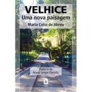 VELHICE - EDITORA AGORA