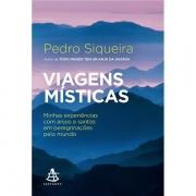VIAGENS MÍSTICAS - PEDRO SIQUEIRA