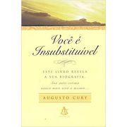 Voce e Insubstituivel - Ed. de Bolso -  Augusto Cury