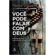 Você Pode Falar Com Deus - Pedro Siqueira