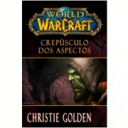 World Of Warcraft - Crepúsculo dos Aspectos