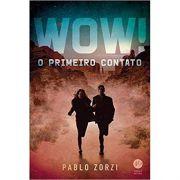 Wow!: O Primeiro Contato - Pablo Zorzi