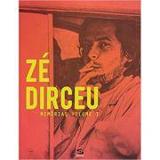Zé Dirceu: Memórias - Volume 1 - José Dirceu