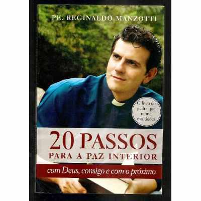 20 Passos Para A Paz Interior -  Reginaldo Manzotti