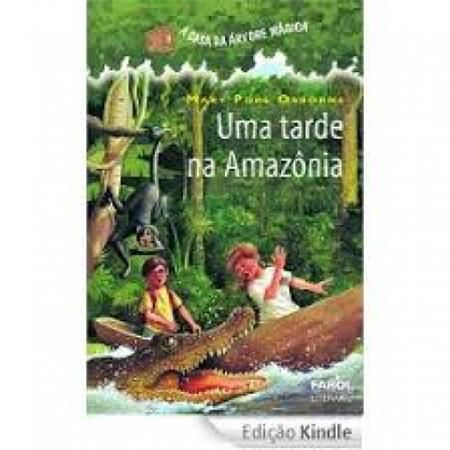 A Casa da Arvore Magica Uma Tarde Na Amazonia