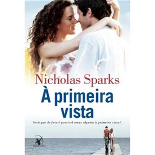 À Primeira Vista - Nicholas Sparks