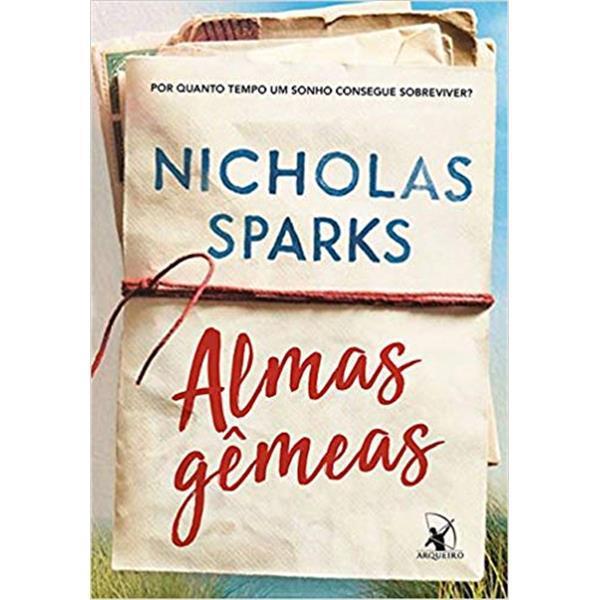 ALMAS GÊMEAS - NICHOLAS SPARKS