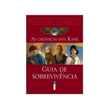 As Cronicas dos Kane- Guia de Sobrevivencia