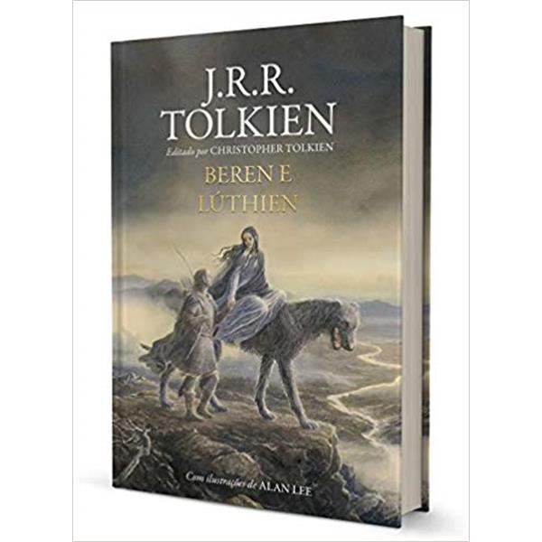 BEREN E LÚTHIEN - J. R. R. TOLKIEN